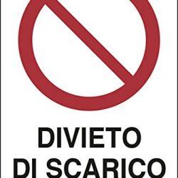 Cartello plastica cm 30×20 DIVIETO di Scarico I trasgressori saranno puniti a Norma di Legge