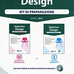 Alpha Test. Design. Kit di preparazione: Manuale di preparazione-Esercizi commentati. Con software di simulazione 2